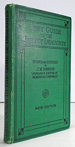 Lees' Guide to the Game of Draughts: DAWSON, John W.