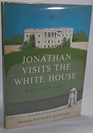 Jonathan Visits The White House: BENCHLEY, Peter
