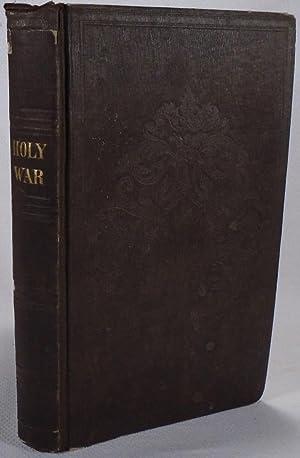 The Holy War Made By King Shaddai: BUNYAN, John