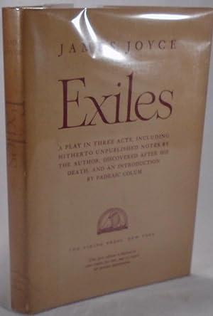 James Joyce's Exiles. A Play In Three: COLUM, Padraic