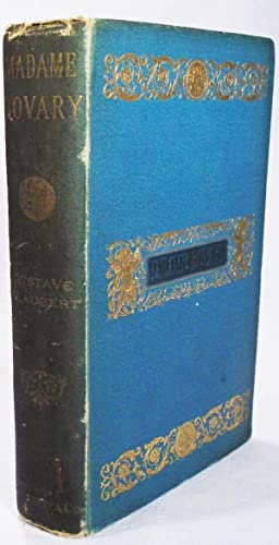 Madame Bovary, Provincial Manners: FLAUBERT, Gustave