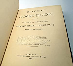Gulf City Cook Book [Cookbook] [FIRST APPEARANCE OF JAMBALAYA]: LADIES of the St. Francis Street ...