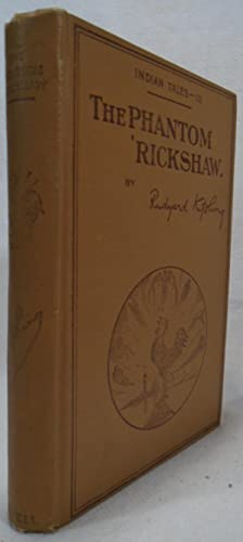 The Phantom 'Rickshaw and Other Tales: KIPLING, Rudyard