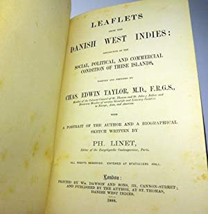 Leaflets From the Danish West Indies: Descriptive of the Social, Political, and Commercial ...