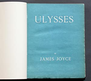 Ulysses - One of the earliest copies: Joyce, James