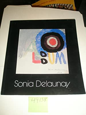 SONIA DELAUNAY Retrospective on the occasion of: SONIA DELAUNAY, Jacques