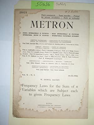 Metron: Frequency Laws for the sum of: Baten, W. Dowel