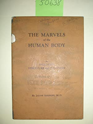 The Marvels of the Human Body Its Evolution, Structure and Function
