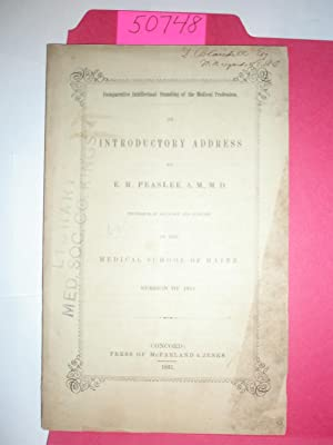 Comparative intellectual standing of the medical professions. An introductory address by E.R. Pea...