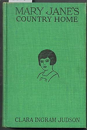Mary Jane's Country Home: Judson, Clara Ingram