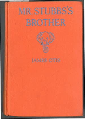 Mr. Stubbs's Brother: Otis, James