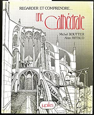 Regardez and Comprendre: Une Cathedrale