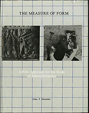 The Measure of Form: A New Approach for the Study of Indian Sculpture