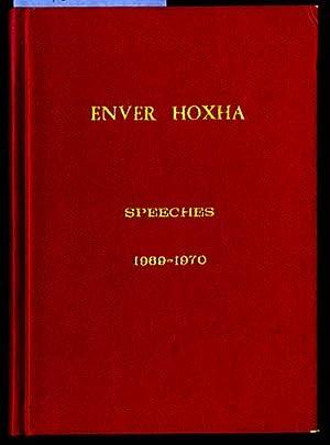 Enver Hoxha: Speeches 1969-1970: Enver Hoxha