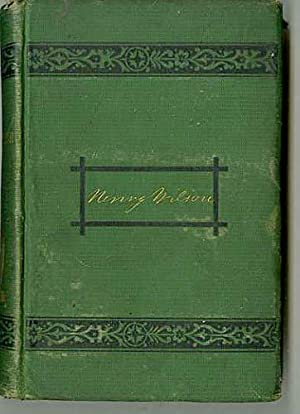 The Life and Public Services of Henry: Nason, Elias