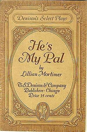 He's My Pal: Mortimer, Lillian