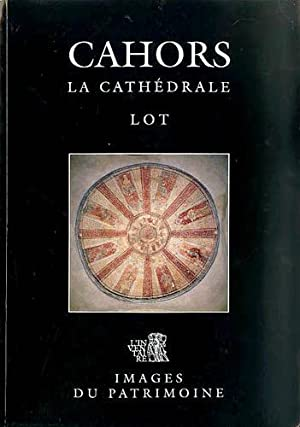 Cahors, La Cathedrale: Lot