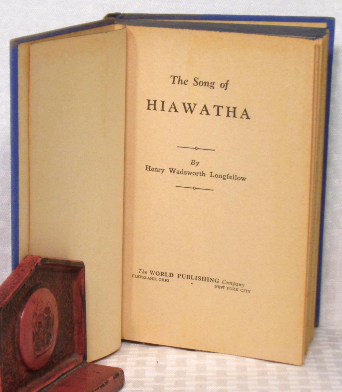 the song of hiawatha by henry wadsworth longfellow the world the song of hiawatha henry wadsworth longfellow
