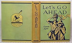 Let's Go Ahead: Arthur I. Gates