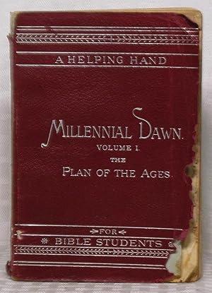 Millennial Dawn - Vol. 1 - The: Charles T. Russell