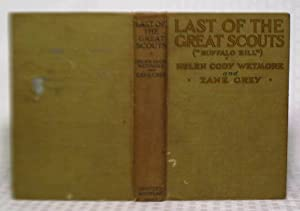 Last of the Great Scouts: Helen Cody Wetmore