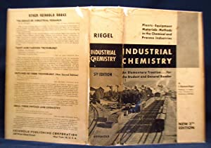 Industrial Chemistry: An Elementary Treatise for the: Emil Raymond Riegel