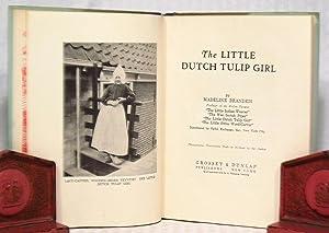 The Little Dutch Tulip Girl: Madeline Brandeis