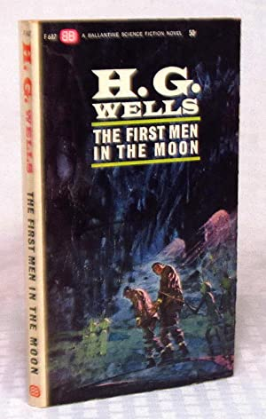 The First Men In The Moon: H. G. Wells