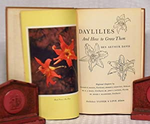 DAYLILIES and How to Grow Them: Ben Arthur Davis