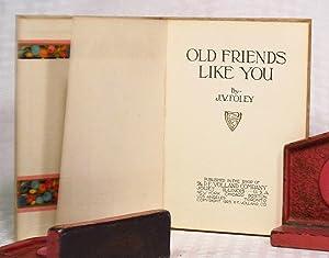 Old Friends Like You: J. W. Foley (James W. Foley)