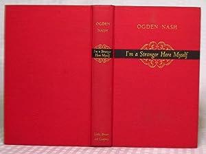 I'm a Stranger Here Myself: Ogden Nash