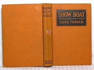 Show Boat: Edna Ferber