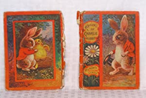 Romance Of Charlie Rabbit - A Story: Uncle Milton