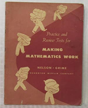 MAKING MATHEMATICS WORK - Practice and Review: G. D. Nelson