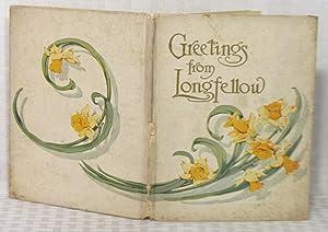 Greetings From Longfellow: Henry Wadsworth Longfellow