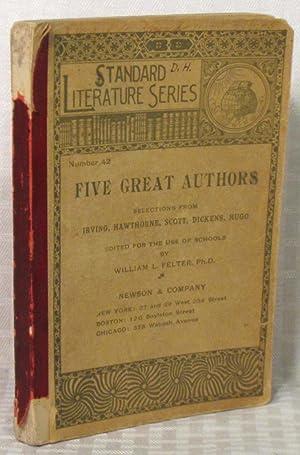 Five Great Authors (Standard Literature Series -: William L. Felter