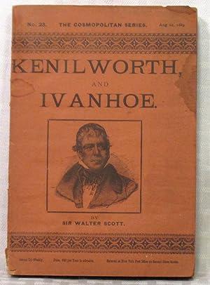 Kenilworth and Ivanhow: Sir Walter Scott