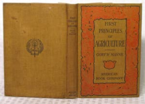 First Principles of Agriculture: Emmet S. Goff