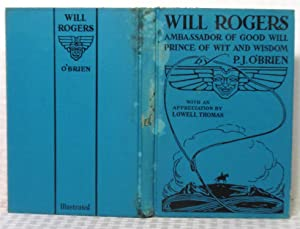 Will Rogers: Ambassador of Good Will, Prince: P. J. O'Brien