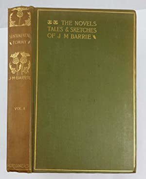 THE NOVELS TALES AND SKETCHES OF J M BARRIE VOL 1