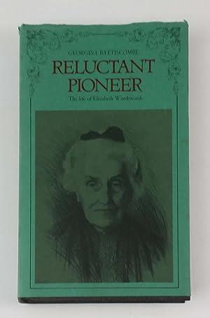 Reluctant Pioneer: Life of Elizabeth Wordsworth: Battiscombe, Georgina