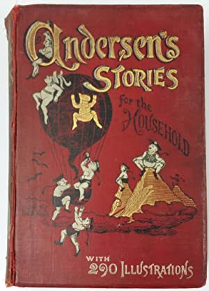 ANDERSENS STORIES FOR THE HOUSEHOLD with 290 illustrations