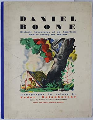 Daniel Boone Historic Adventures of an American Hunter among the Indians