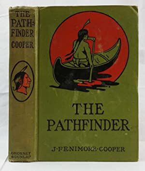 The Pathfinder or the Inland Sea.: J Fenimore Cooper