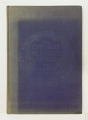 The Choral Service Book For Parish Churches: Containing The Ferial And Festal Responses, The Lita...