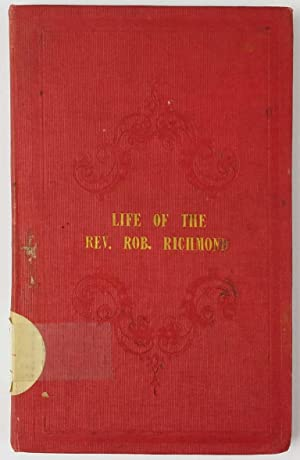 Life of the Rev Robert Richmond
