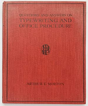 Questions and Answers on Typewriting and Office Procedure