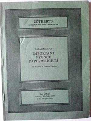 Catalogue of Important French Paperweights. Sotheby's Sale: Sotheby's