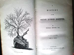 A History of the British Hydroid Zoophytes: Thomas Hincks