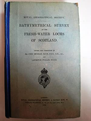 Bathymetrical Survey of the Fresh-Water Lochs of Scotland.